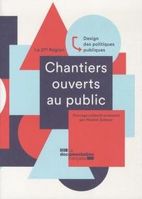 Chantiers ouverts au public - Design des politiques publiques - La 27e Région.pdf