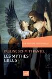 Pauline Schmitt Pantel - Une histoire personnelle des mythes grecs.