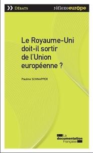 Pauline Schnapper - Le Royaume-Uni doit-il sortir de l'Union européenne.