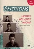 Pauline Schreiber - Emotions - Musique, arts visuels, langage. 1 CD audio