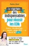 Pauline Sériot - Le répertoire des indispensables pour réussir les ECNi - Scores, classifications, normes, pièges QCM....