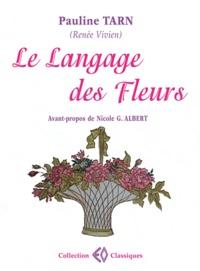 Pauline Tarn - Le Langage des Fleurs.
