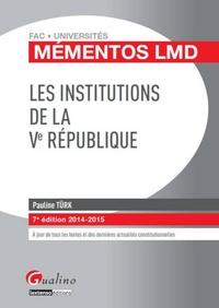 Pauline Türk - Les institutions de la Ve République 2014-2015.