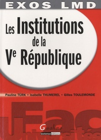 Pauline Türk - Les institutions de la Ve République - Exercices.