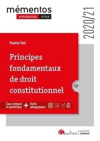 Pauline Türk - Principes fondamentaux de droit constitutionnel.