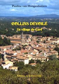 Pauline Van Hoogenhuizen - Collias dévoilé - Un village du Gard.