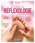 Pauline Wills - Je m'initie à la réflexologie - Guide étape par étape du traitement du corps par les pieds et les mains.