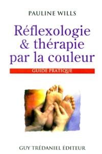 REFLEXOLOGIE & THERAPIE PAR LA COULEUR. Guide pratique.pdf