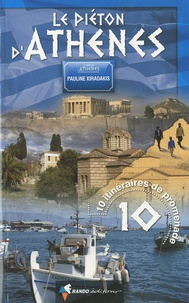 Pauline Xiradakis - Le piéton d'Athènes.