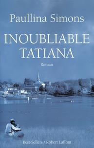 Paullina Simons - Inoubliable Tatiana.