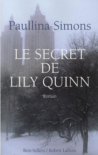 Paullina Simons - Le secret de Lily Quinn.