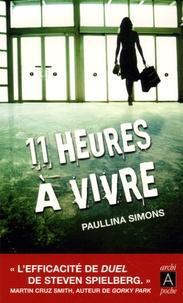 Paullina Simons - Onze heures à vivre.