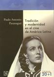Paulo Antonio Paranaguà - Tradicion y modernidad en el cine cubano.