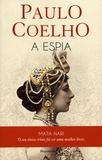 Paulo Coelho - A Espia.