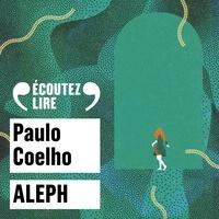 Paulo Coelho et Pascal Demolon - Aleph.