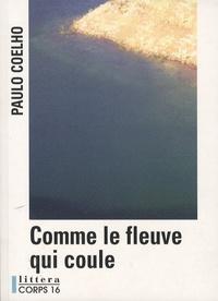 Galabria.be Comme le fleuve qui coule - Récits 1998-2005 Image