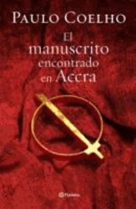 Paulo Coelho - El manuscrito encontrado en Accra.