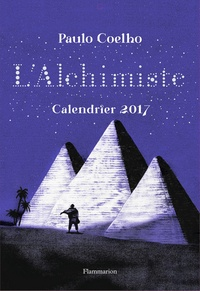 Paulo Coelho et Michel Galvin - L'alchimiste.