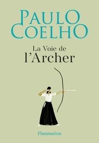 Electronics ebook pdf téléchargement gratuit La voie de l'archer  en francais