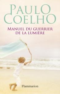 Livre gratuit à télécharger en ligne Manuel du guerrier de la lumière (French Edition) par Paulo Coelho