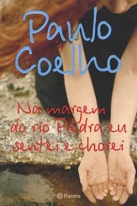 Na margem do rio Piedra en sentei e chorei - Paulo Coelho | Showmesound.org