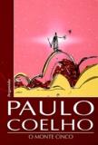 Paulo Coelho - O Monte Cinco.
