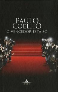 Paulo Coelho - O vencedor esta so.