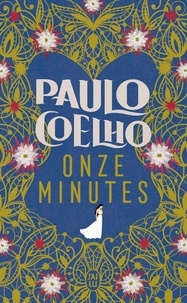 Paulo Coelho - Onze minutes.