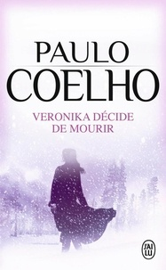 Paulo Coelho - Veronika décide de mourir.