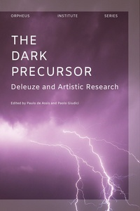 Paulo de Assis - The dark precursor - Deleuze and artistic research.