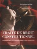 Paulo Ferreira da Cunha - Traité de droit constitutionnel - Constitution universelle et mondialisation des valeurs fondamentales.