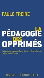 Paulo Freire - La Pédagogie des opprimés.