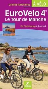 Paulo Moura et Laëtitia Moura - Eurovelo 4 - Le tour de Manche de Cherbourg à Roscoff.