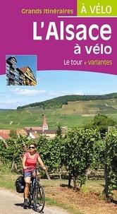 Paulo Moura et Laëtitia Moura - L'Alsace à vélo - Le tour + variantes.