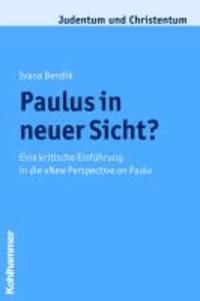 """Paulus in neuer Sicht? - Eine kritische Einführung in die """"New Perspective on Paul""""."""