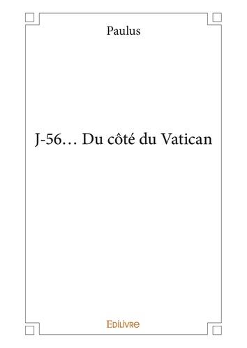 J-56, du côté du Vatican - roman
