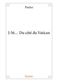 Paulus - J-56... du cote du vatican.