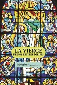 Paurd Christiane - LA VIERGE DE NOS PETITES ÉGLISES.