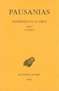 Pausanias - Description de la Grèce - Tome 1, Introduction générale, Livre I : L'Attique.
