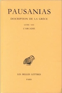 Feriasdhiver.fr Description de la Grèce - Tome 8, Livre VIII, l'Arcadie Image