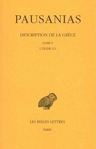 Pausanias - Description de la Grèce - Tome 5, Livre V, l'Elide (I).