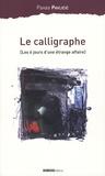 Pavao Pavlicic - Le calligraphe - (Les 6 jours d'une étrange affaire).