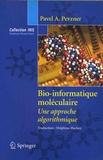 Pavel A. Pevzner - Bio-informatique moléculaire - Une approche algorithmique.