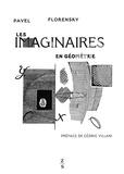 Pavel Florensky - Les imaginaires en géometrie - Extension du domaine des images géométriques à deux dimensions.