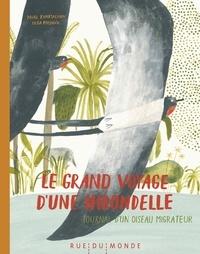 Pavel Kvartalnov et Olga Ptashnik - Le grand voyage d'une hirondelle - Journal d'un oiseau migrateur.