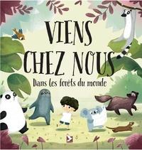 Pavla Hanáčková et Linh Dao - Viens chez nous - Dans les forêts du monde.