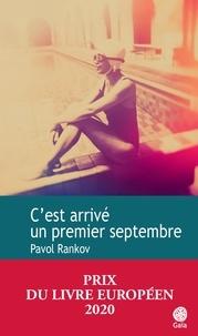 Pavol Rankov - C'est arrivé un premier septembre.