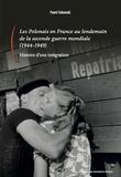 Pawel Sekowski - Les Polonais en France au lendemain de la seconde guerre mondiale (1944-1949) - Histoire d'une intégration.