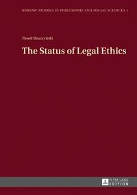 Pawel  teodor Skuczynski - The Status of Legal Ethics.