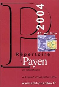 Payen - Répertoire Payen 2004 - Rhône-Alpes.